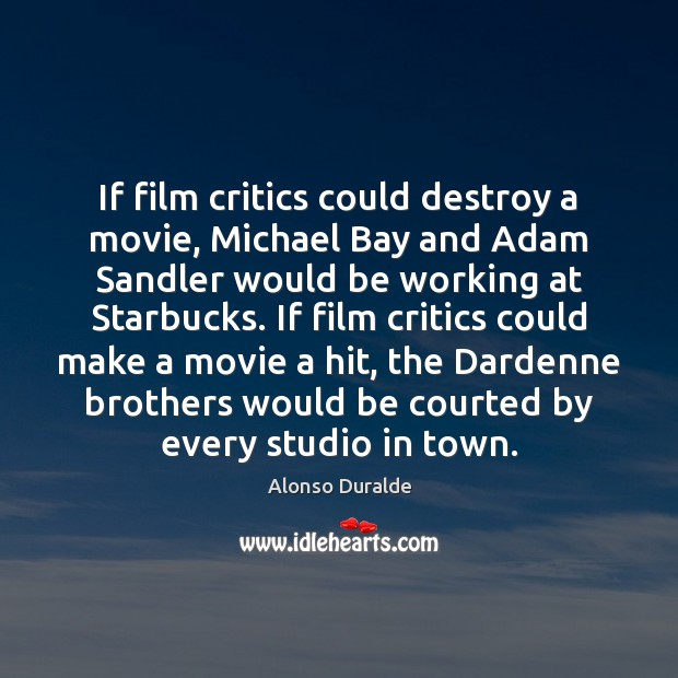 Image, If film critics could destroy a movie, Michael Bay and Adam Sandler