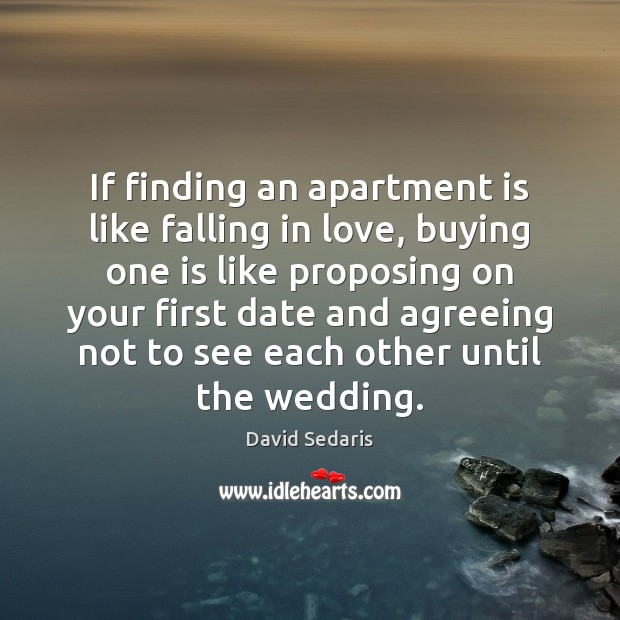 Image, If finding an apartment is like falling in love, buying one is