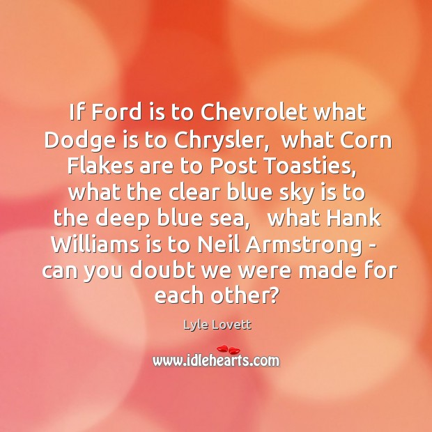 If Ford is to Chevrolet what Dodge is to Chrysler,  what Corn Image