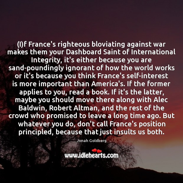 Image, (I)f France's righteous bloviating against war makes them your Dashboard Saint