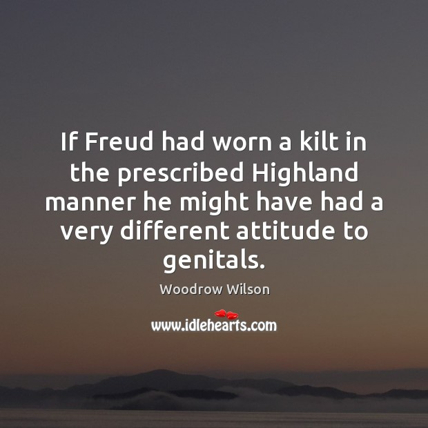 Image, If Freud had worn a kilt in the prescribed Highland manner he