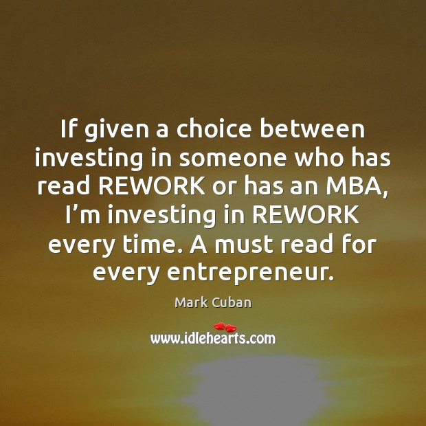 If given a choice between investing in someone who has read REWORK Image