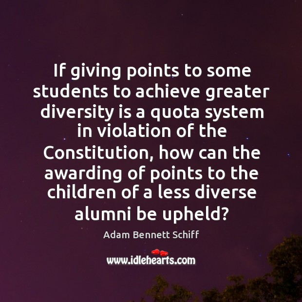 If giving points to some students to achieve greater diversity is a quota system in violation of Image