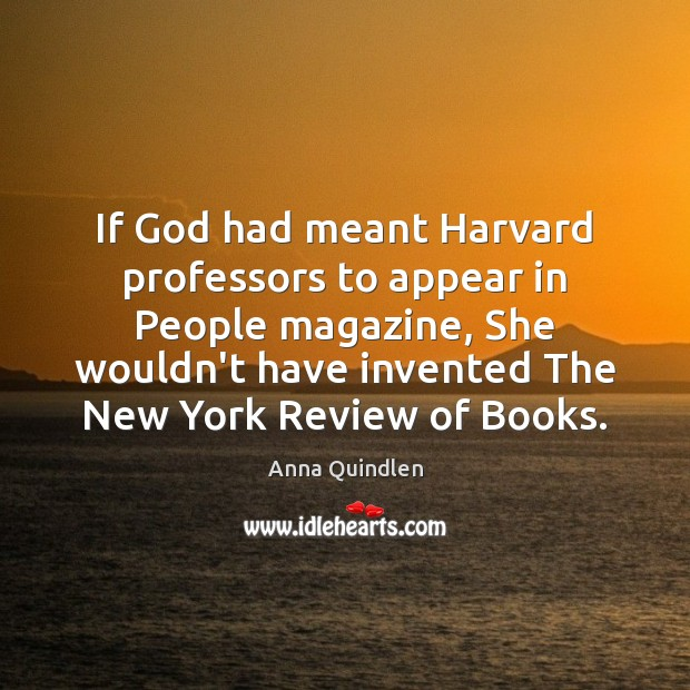 Image, If God had meant Harvard professors to appear in People magazine, She