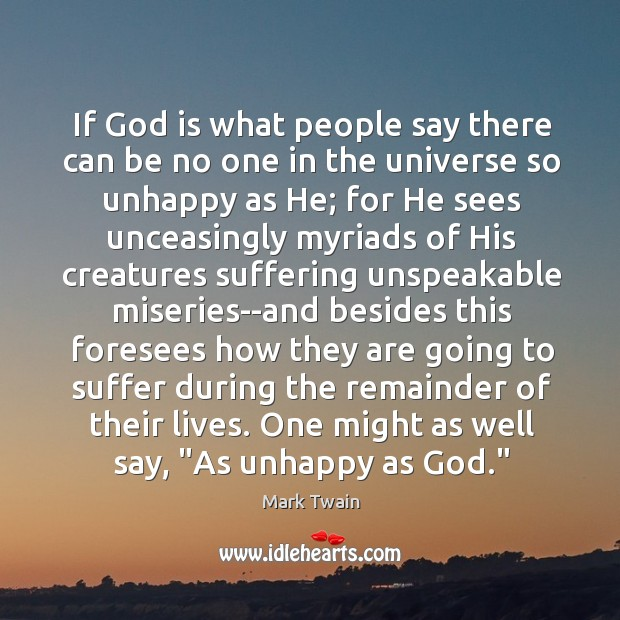 Image, If God is what people say there can be no one in