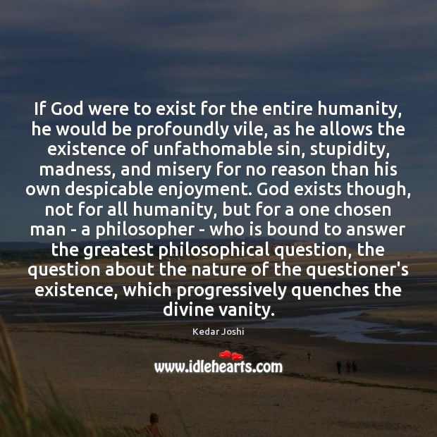 If God were to exist for the entire humanity, he would be Image