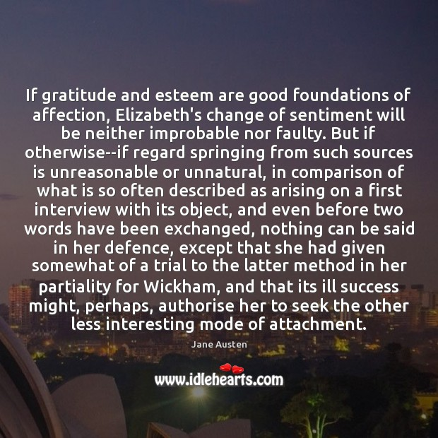 Image, If gratitude and esteem are good foundations of affection, Elizabeth's change of