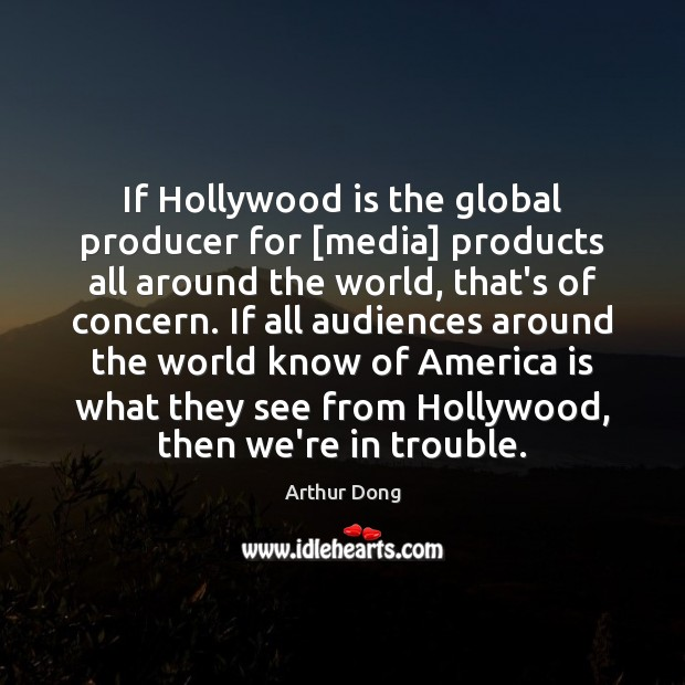 Image, If Hollywood is the global producer for [media] products all around the