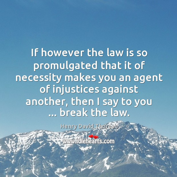 Image, If however the law is so promulgated that it of necessity makes