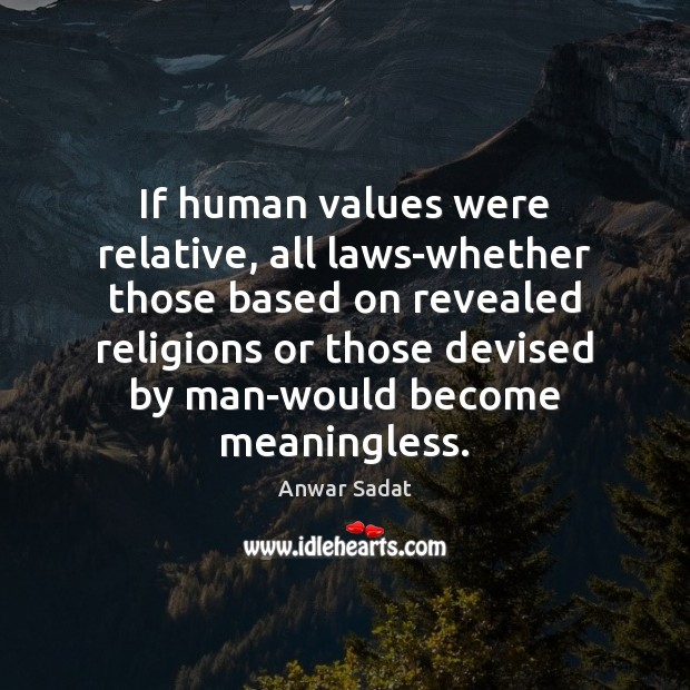 Image, If human values were relative, all laws-whether those based on revealed religions