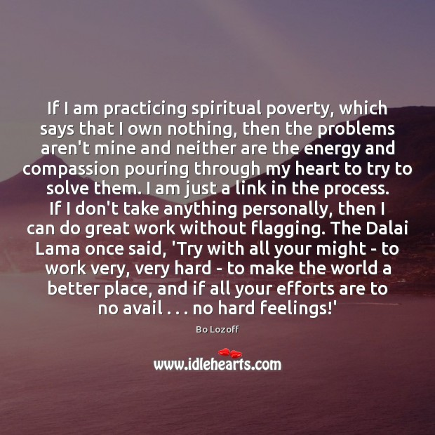 If I am practicing spiritual poverty, which says that I own nothing, Image