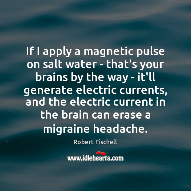 If I apply a magnetic pulse on salt water – that's your Image