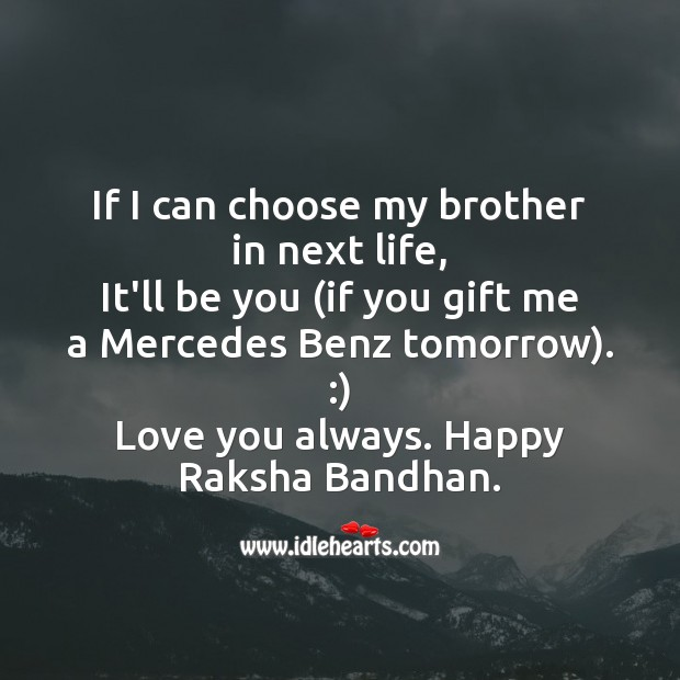 If I can choose my brother in next life Raksha Bandhan Quotes Image