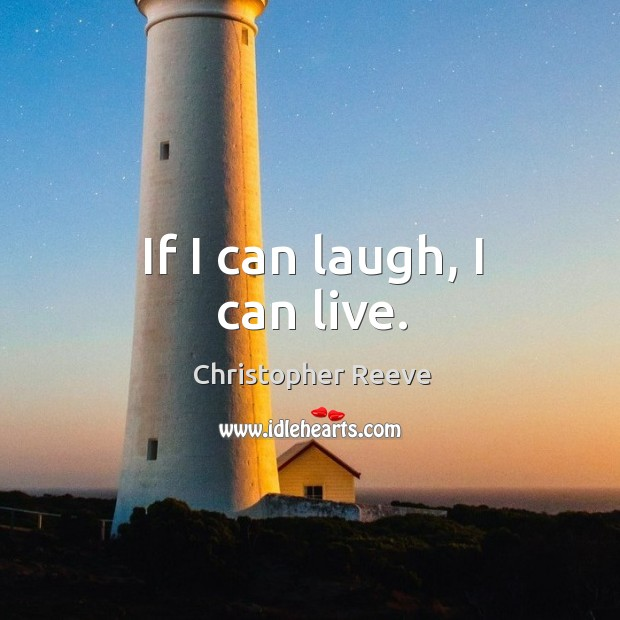 If I can laugh, I can live. Image