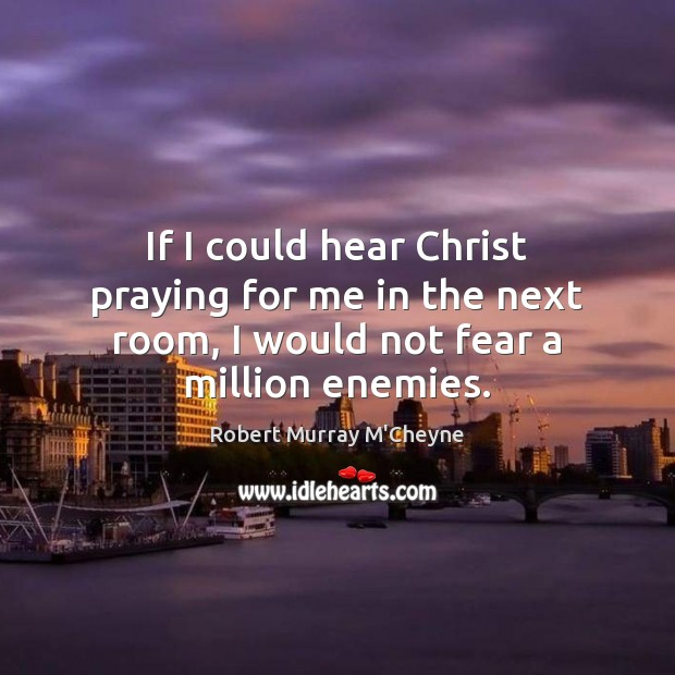 If I could hear Christ praying for me in the next room, Image
