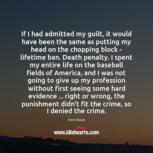 Image, If I had admitted my guilt, it would have been the same