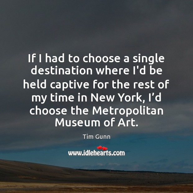 Image, If I had to choose a single destination where I'd be held