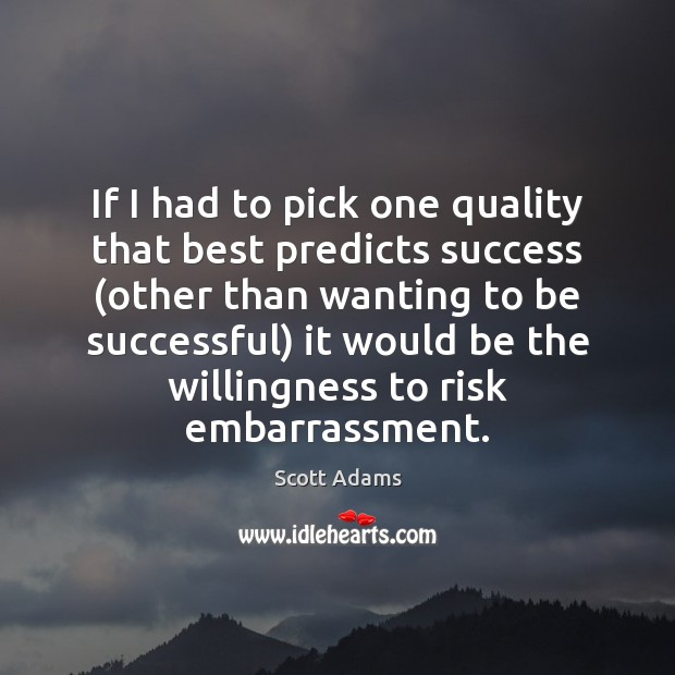 If I had to pick one quality that best predicts success (other Image