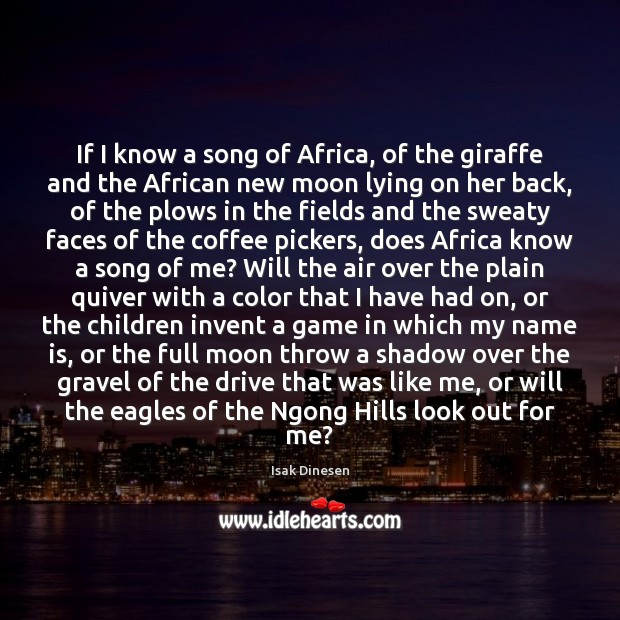 If I know a song of Africa, of the giraffe and the Image