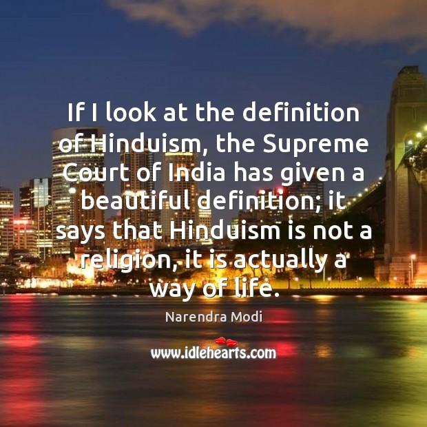 Image, If I look at the definition of Hinduism, the Supreme Court of