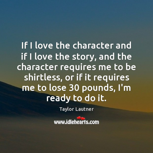 If I love the character and if I love the story, and Image