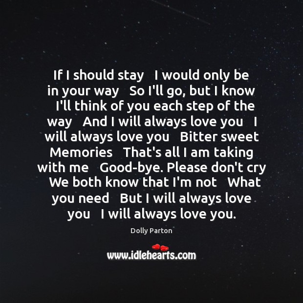 If I should stay   I would only be in your way   So Image