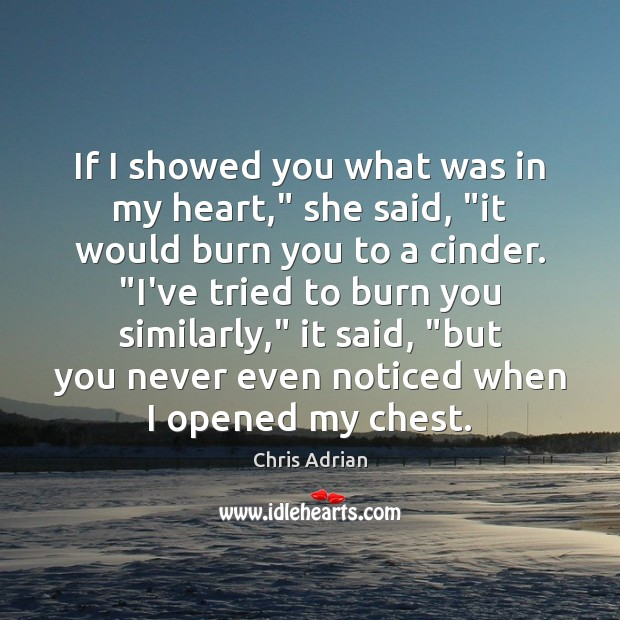 """If I showed you what was in my heart,"""" she said, """"it Image"""