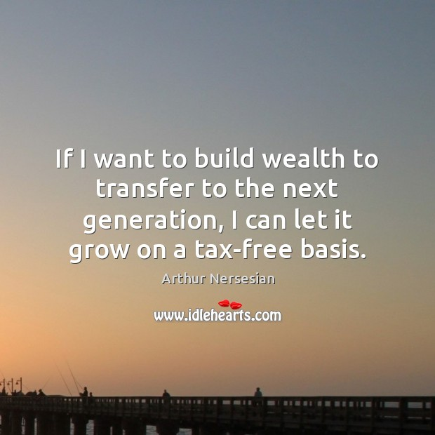 Image, If I want to build wealth to transfer to the next generation,