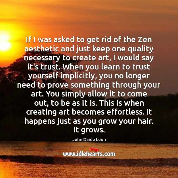 If I was asked to get rid of the Zen aesthetic and Image