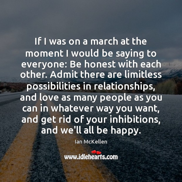 If I was on a march at the moment I would be Ian McKellen Picture Quote