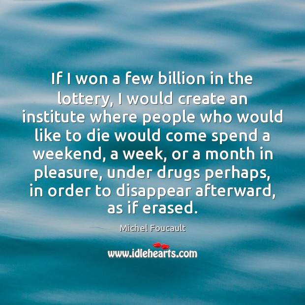 If I won a few billion in the lottery, I would create Image