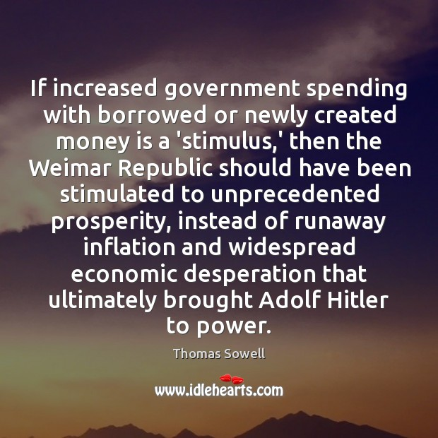Image, If increased government spending with borrowed or newly created money is a
