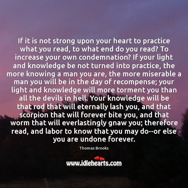 If it is not strong upon your heart to practice what you Image