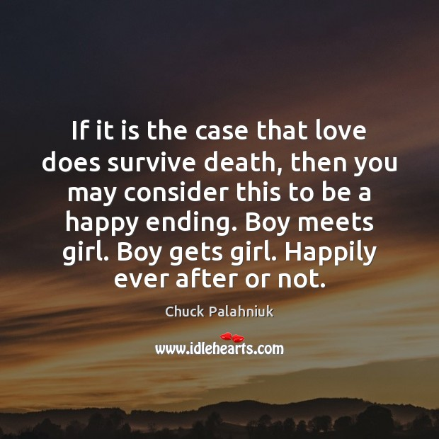 If it is the case that love does survive death, then you Image