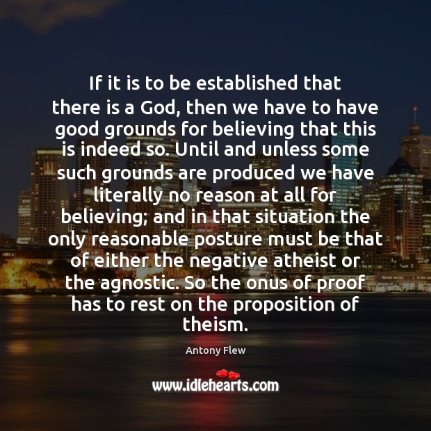 If it is to be established that there is a God, then Image