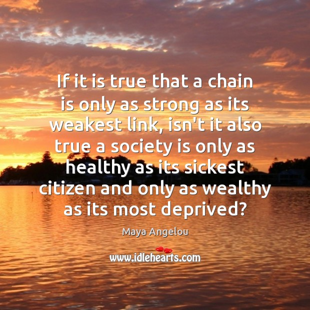 Image, If it is true that a chain is only as strong as