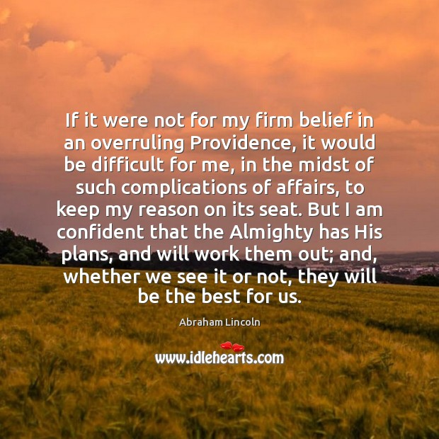 Image, If it were not for my firm belief in an overruling Providence,