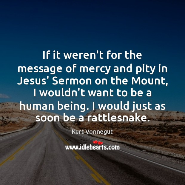 If it weren't for the message of mercy and pity in Jesus' Image