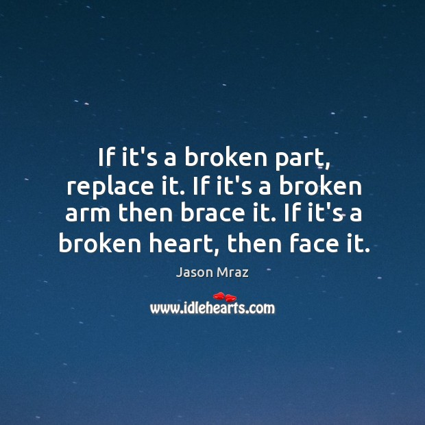 Image, If it's a broken part, replace it. If it's a broken arm