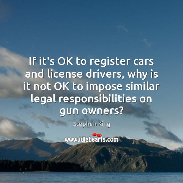 If it's OK to register cars and license drivers, why is it Image