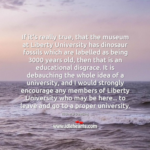 Image, If it's really true, that the museum at Liberty University has dinosaur