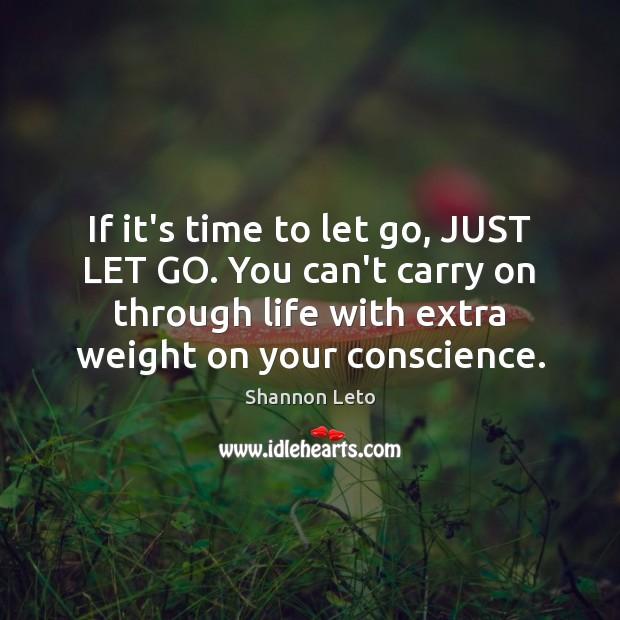If it's time to let go, JUST LET GO. You can't carry Image