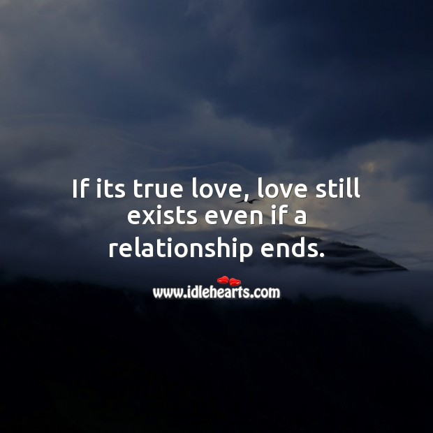 Image, If its true love, love still exists even if a relationship ends.
