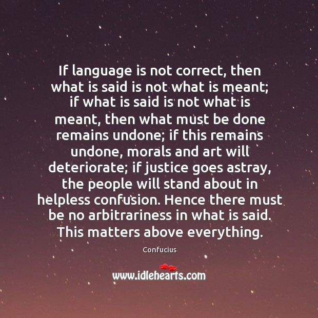 If language is not correct, then what is said is not what Image
