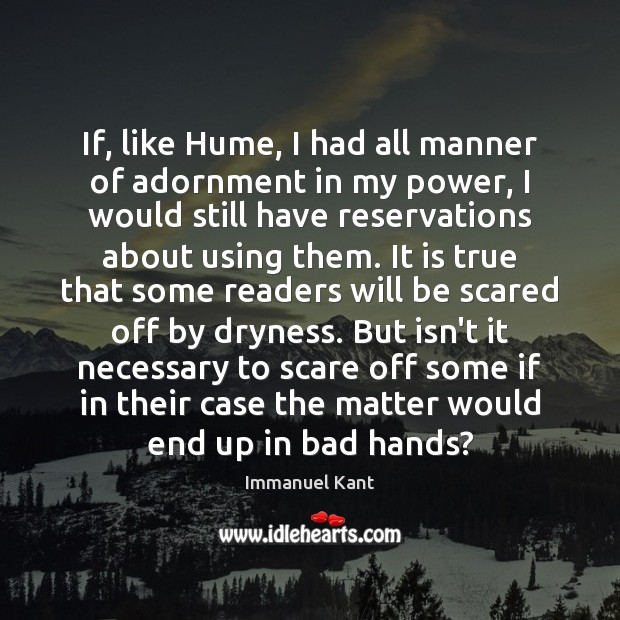 Image, If, like Hume, I had all manner of adornment in my power,