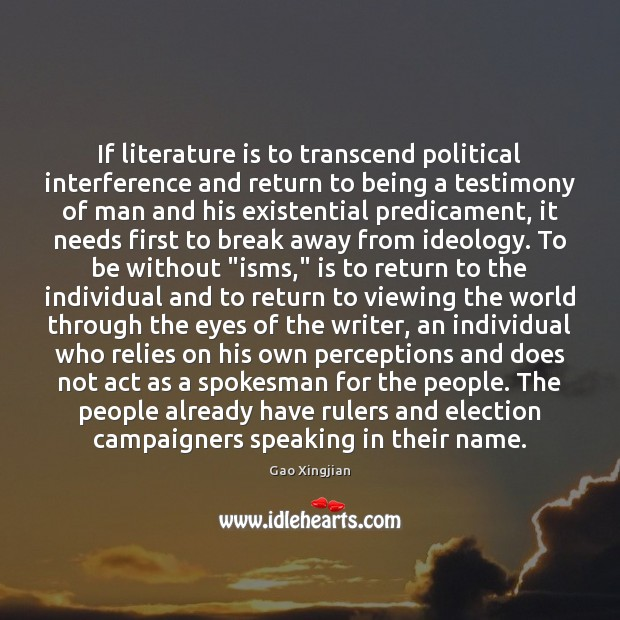 Image, If literature is to transcend political interference and return to being a
