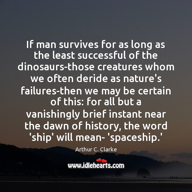If man survives for as long as the least successful of the Image