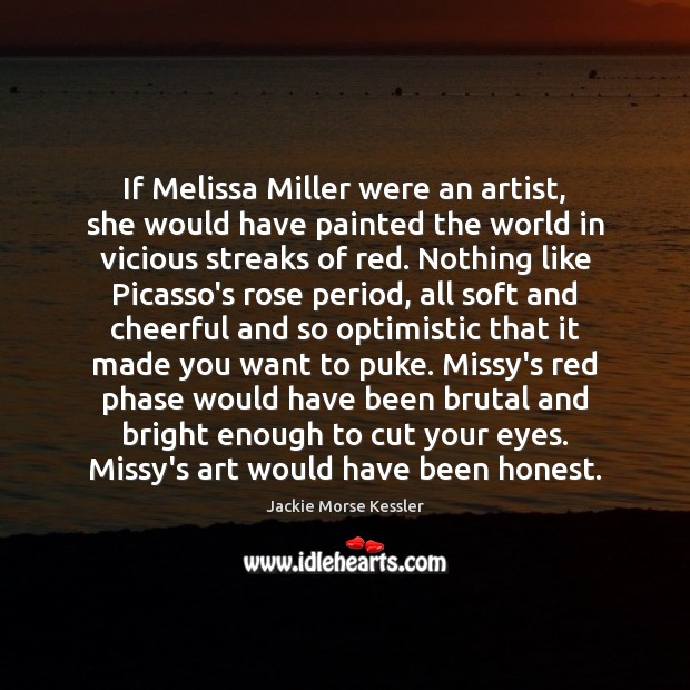 Image, If Melissa Miller were an artist, she would have painted the world