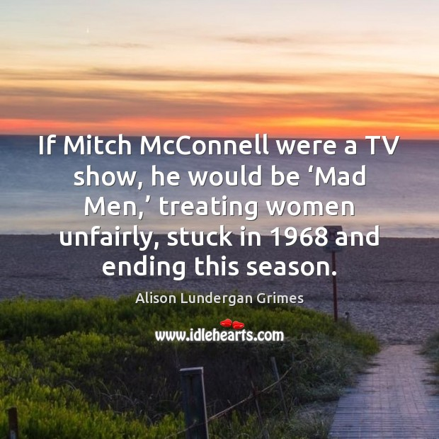 Image, If Mitch McConnell were a TV show, he would be 'Mad Men,'