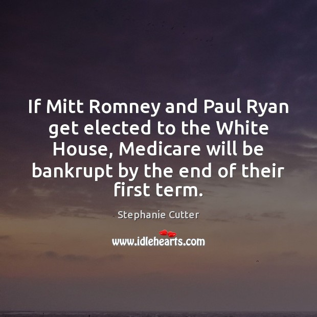 If Mitt Romney and Paul Ryan get elected to the White House, Image